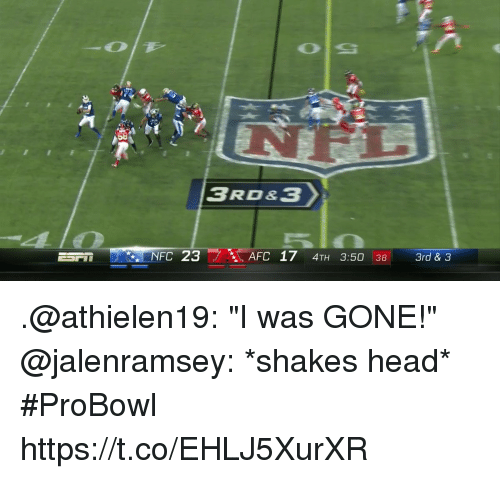 "Head, Memes, and 🤖: 58  NFC 23  AFC 17 4TH 3:50 38 3rd& .@athielen19: ""I was GONE!""  @jalenramsey: *shakes head*  #ProBowl https://t.co/EHLJ5XurXR"
