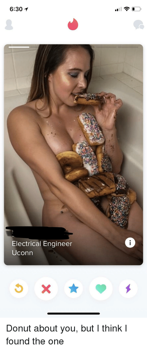 electrical engineer: 6:301  Electrical Engineer  Uconn Donut about you, but I think I found the one