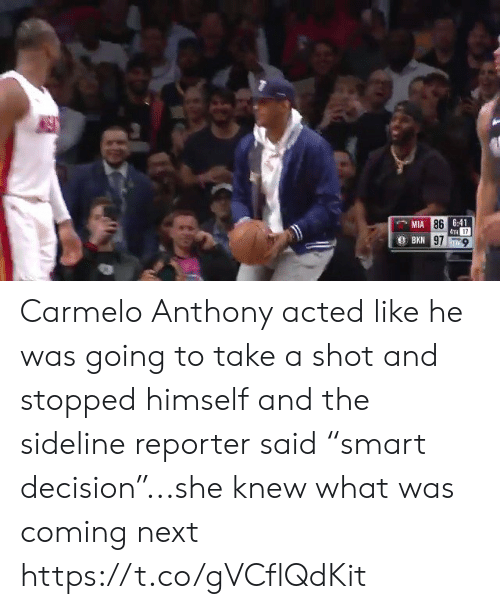 """Carmelo Anthony: 6:41  TH 17  97-9  MIA  86 Carmelo Anthony acted like he was going to take a shot and stopped himself and the sideline reporter said """"smart decision""""...she knew what was coming next https://t.co/gVCflQdKit"""