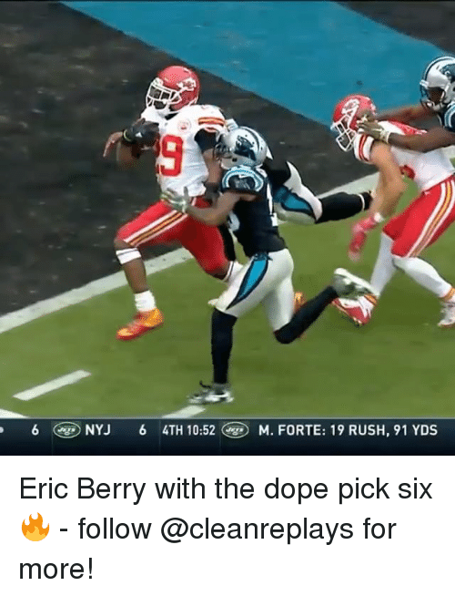 eric berry: 6 NYJ 6 4TH 10:52 M. FORTE: 19 RUSH, 91 YDS Eric Berry with the dope pick six🔥 - follow @cleanreplays for more!