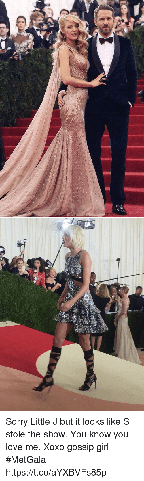 stole the show: 6- Sorry Little J but it looks like S stole the show. You know you love me. Xoxo gossip girl #MetGala https://t.co/aYXBVFs85p