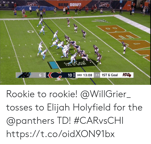Tosses: 60 77 89  BEAR DOWN  GSH  1ote Goal  6  10  3RD 13:08:11 1ST & Goal Rookie to rookie!  @WillGrier_ tosses to Elijah Holyfield for the @panthers TD! #CARvsCHI https://t.co/oidXON91bx