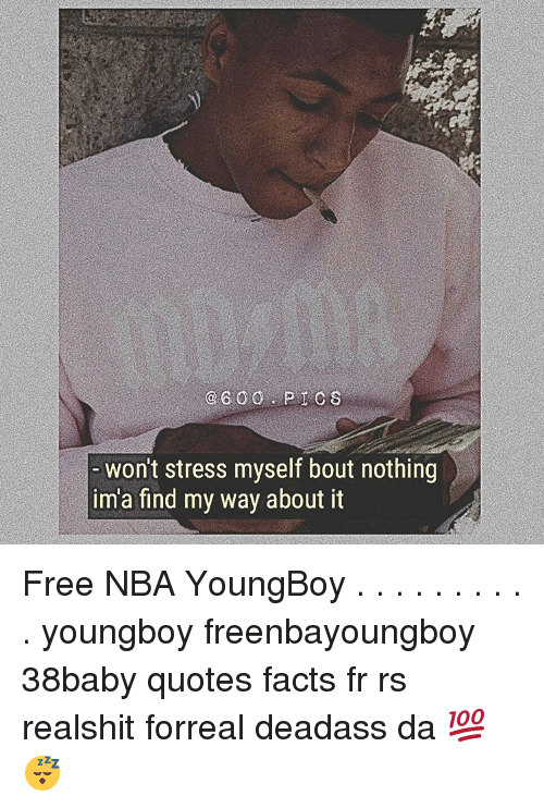 Nba Youngboy Quotes Ssquote Org