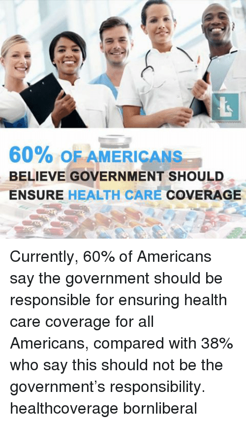 "all americans have the right to a health care coverage Affordable health care & affordable health insurance the affordable care act requires that all americans who have access to affordable health insurance obtain ""minimum essential coverage"" by 2014 (or pay a tax if they choose to opt out) affordable health insurance is defined as costing 8% or less of annual income after subsidies."