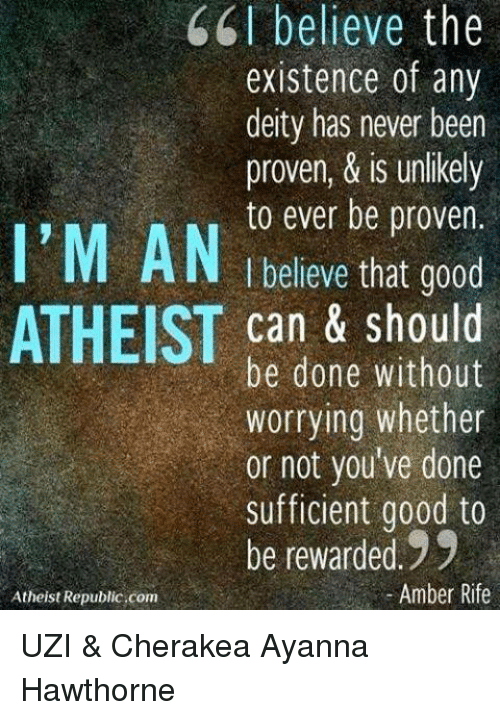 a personal opinion on the existence of a deity Many conservative christians refer to christianity not as a religion but as an intensely personal believing that the existence of a deity can what is life all.