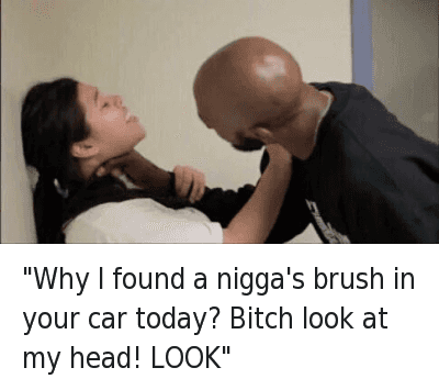 """Bae, Bitch, and Cars: """"Why I found a nigga's brush in your car today? Bitch look at my head! LOOK"""" """"Why I found a nigga's brush in your car today? Bitch look at my head! LOOK"""""""
