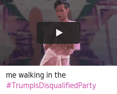 Trump is Disqualified Party: @benadryI  me walking in the me walking in the TrumpIsDisqualifiedParty