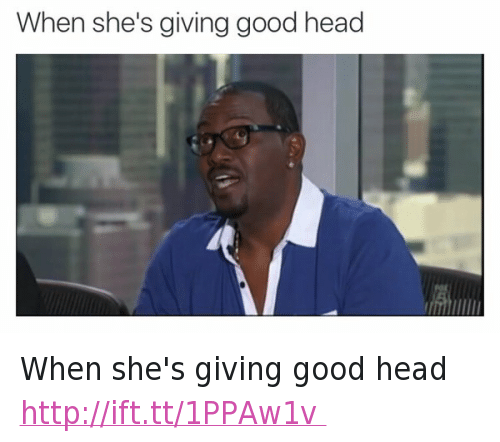 Head, Mfw, and Randy Jackson: When she's giving good head