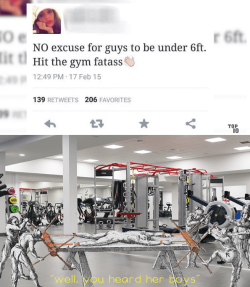 """Favorites: 6ft  NO excuse for guys to be under 6ft  it t  Hit the gym fatass  12:49 PM 17 Feb 15  139 RETWEETS 206 FAVORITES  ТОР  10  """"well,you heard her Boys"""""""