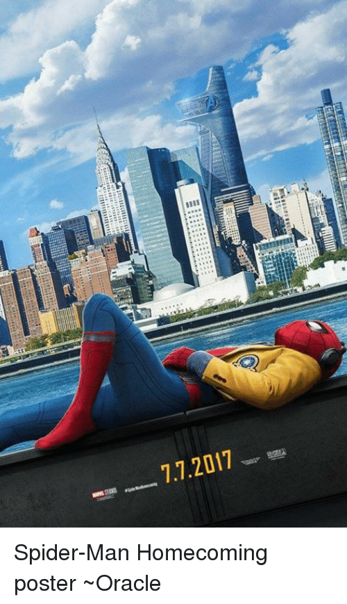 Memes, Spider, and SpiderMan: 7.7.2017 Spider-Man Homecoming poster ~Oracle