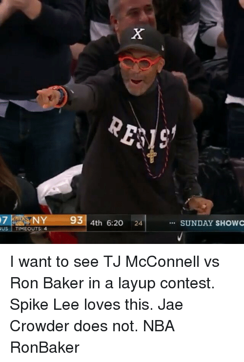 Jae Crowder: 7 NY 93 4th 6:20 24  SUNDAY SHOWC  US  TIMEOUTS: 4 I want to see TJ McConnell vs Ron Baker in a layup contest. Spike Lee loves this. Jae Crowder does not. NBA RonBaker