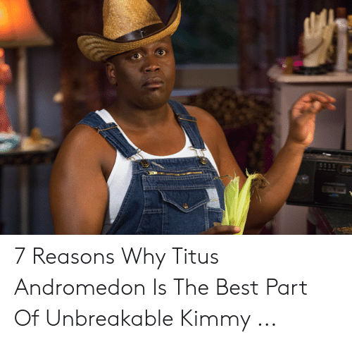 Titus Andromedon: 7 Reasons Why Titus Andromedon Is The Best Part Of Unbreakable Kimmy ...
