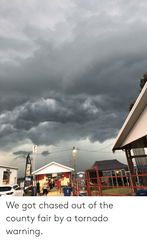 Tornado Warning: 7 We got chased out of the county fair by a tornado warning.