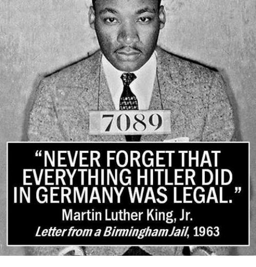 martin luther king letter from birmingham jail 7089 never forget that everything did in germany 45690