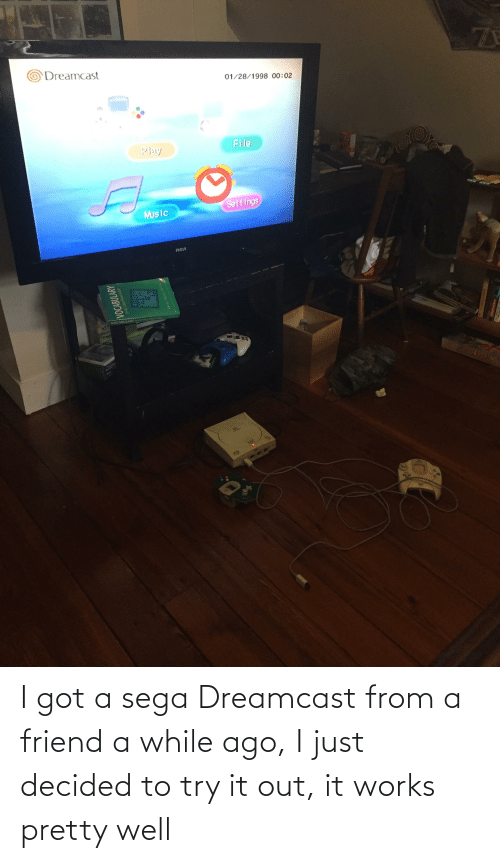 rca: 71  Dreamcast  01/28/1998 00:02  File  Play  Settings  Mus ic  RCA  VOCABULARY  MIN  Fish  VOCABULARY  for the Caleg-Bound Salent  INAV I got a sega Dreamcast from a friend a while ago, I just decided to try it out, it works pretty well