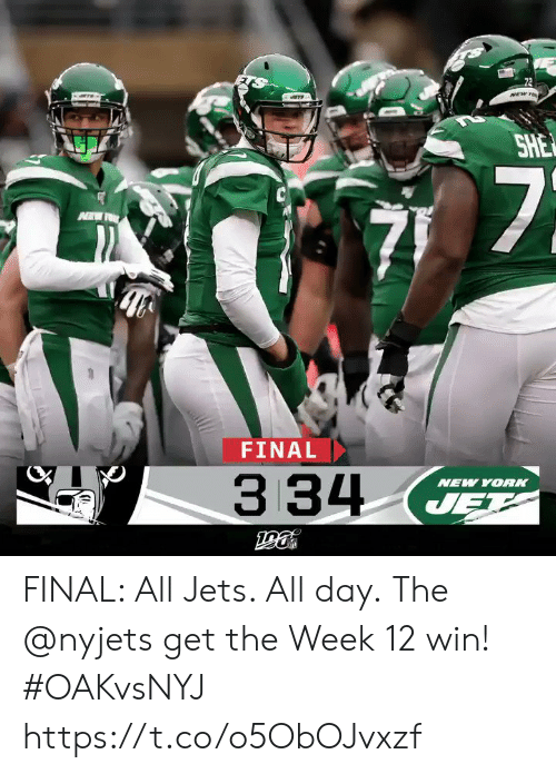 jet: 72  NEW TO  SHE  7  FINAL  334  NEW YORK  JET FINAL: All Jets. All day.  The @nyjets get the Week 12 win! #OAKvsNYJ https://t.co/o5ObOJvxzf