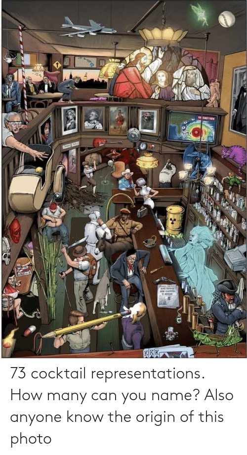 The Origin Of: 73 cocktail representations. How many can you name? Also anyone know the origin of this photo