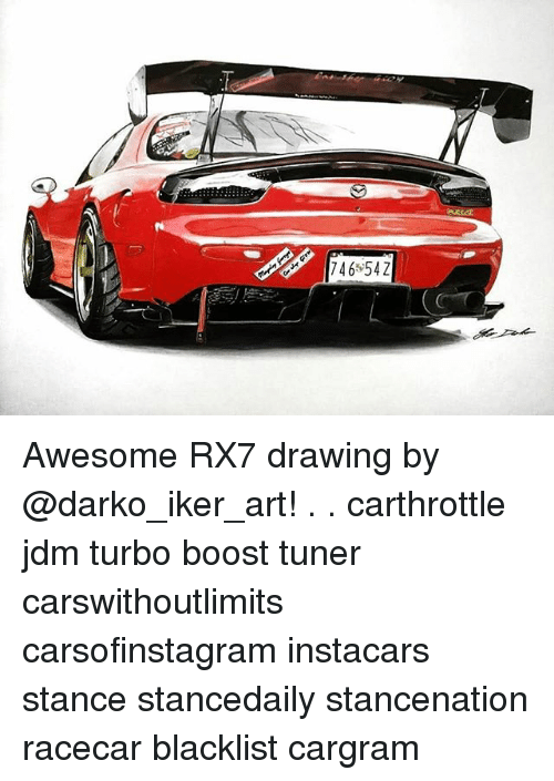 rx7: 746*54Z Awesome RX7 drawing by @darko_iker_art! . . carthrottle jdm turbo boost tuner carswithoutlimits carsofinstagram instacars stance stancedaily stancenation racecar blacklist cargram