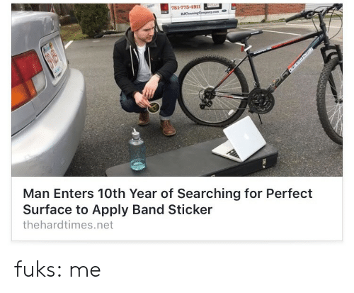 Fuks: 781-775-4911  Man Enters 10th Year of Searching for Perfect  Surface to Apply Band Sticker  thehardtimes.net fuks: me