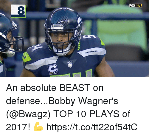 Memes, Nfl, and Seahawks: 8  FOX  NFL  SEAHAWKs An absolute BEAST on defense...Bobby Wagner's (@Bwagz) TOP 10 PLAYS of 2017! 💪 https://t.co/tt22of54tC