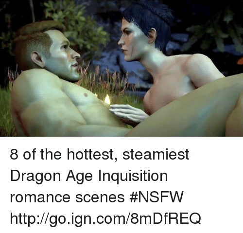 Nsfw, Http, and Dank Memes: 8 of the hottest, steamiest Dragon Age Inquisition romance scenes #NSFW http://go.ign.com/8mDfREQ