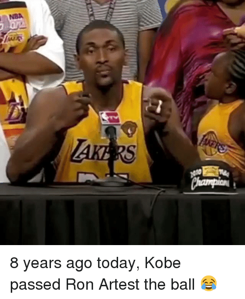Kobe, Today, and Ron Artest: 8 years ago today, Kobe passed Ron Artest the ball 😂