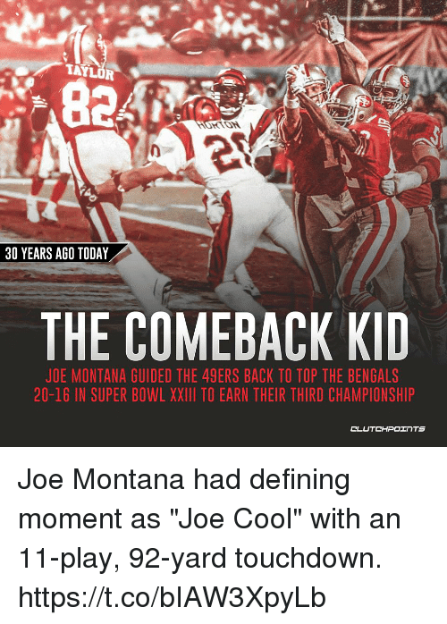 """Joe Montana: 824,  KTON  30 YEARS AGO TODAY  THE COMEBACK KID  JOE MONTANA GUIDED THE 49ERS BACK TO TOP THE BENGALS  20-16 IN SUPER BOWL XXII TO EARN THEIR THIRD CHAMPIONSHIP Joe Montana had defining moment as """"Joe Cool"""" with an 11-play, 92-yard touchdown. https://t.co/bIAW3XpyLb"""