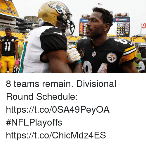 Memes, Schedule, and 🤖: 84 LUMBER  BUD 8 teams remain.  Divisional Round Schedule: https://t.co/0SA49PeyOA #NFLPlayoffs https://t.co/ChicMdz4ES