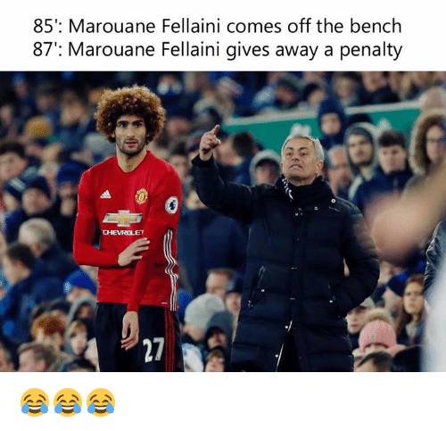 Come Off The Bench: 85': Marouane Fellaini comes off the bench  87': Marouane Fellaini gives away a penalty 😂😂😂
