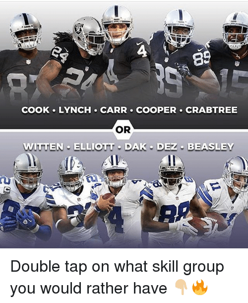 Coopers: 89  COOK LYNCH CARR COOPER CRABTREE  OR  WITTEN ELLIOTT DAK DEZ BEASLEY Double tap on what skill group you would rather have 👇🏼🔥