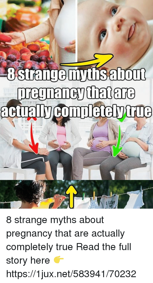 8strange Myths About Pregnancy Thatare Actualcompieteytrue ...