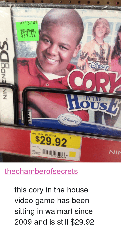 """Cory in the House: 9/13/ U9  29.2  ISNE  COR  IN THE  Z.  E ONE  NDS-CORY IN HOUSE  $29.92  NIN  Deet 55  Cae  VEN  จจ5509405  07025900  71272500454 <p><a class=""""tumblr_blog"""" href=""""http://thechamberofsecrets.tumblr.com/post/86350722781/this-cory-in-the-house-video-game-has-been-sitting"""" target=""""_blank"""">thechamberofsecrets</a>:</p> <blockquote> <p>this cory in the house video game has been sitting in walmart since 2009 and is still $29.92</p> </blockquote>"""