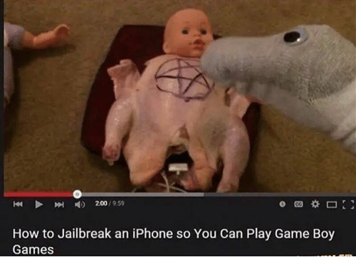 9 59 how to jailbreak an iphone so you can 7317042 9 59 how to jailbreak an iphone so you can play game boy games,Jailbreak Meme