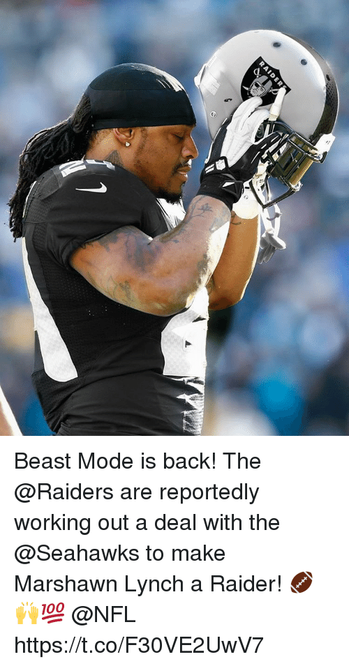 Beast Mode: 9 Beast Mode is back! The @Raiders are reportedly working out a deal with the @Seahawks to make Marshawn Lynch a Raider! 🏈🙌💯 @NFL https://t.co/F30VE2UwV7