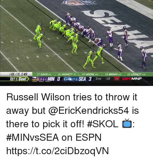 Russell Wilson: 9  I RB, I TE, 3 WR  27 DAVIS RB 81 VANNETT TE 83 MOORE WR 18 BROWN WR 16 LOCKETT WR  17-5  2ND :16 10 E Russell Wilson tries to throw it away but @EricKendricks54 is there to pick it off! #SKOL  📺: #MINvsSEA on ESPN https://t.co/2ciDbzoqVN