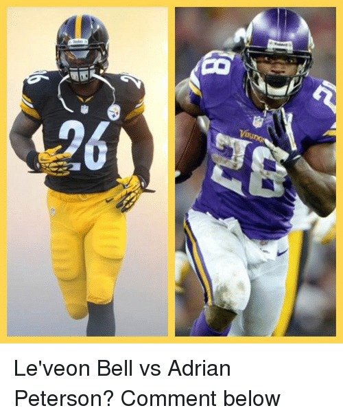 Adrian Peterson, Memes, and 🤖: 9(  lB,8  R Le'veon Bell vs Adrian Peterson? Comment below