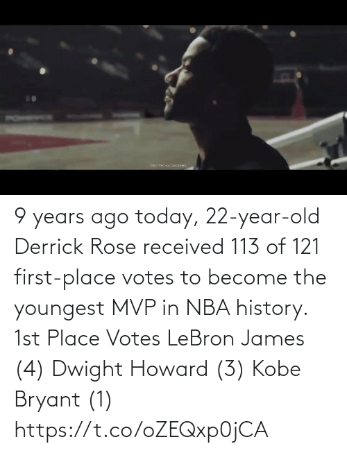 Rose: 9 years ago today, 22-year-old Derrick Rose received 113 of 121 first-place votes to become the youngest MVP in NBA history.   1st Place Votes LeBron James (4) Dwight Howard (3) Kobe Bryant (1) https://t.co/oZEQxp0jCA