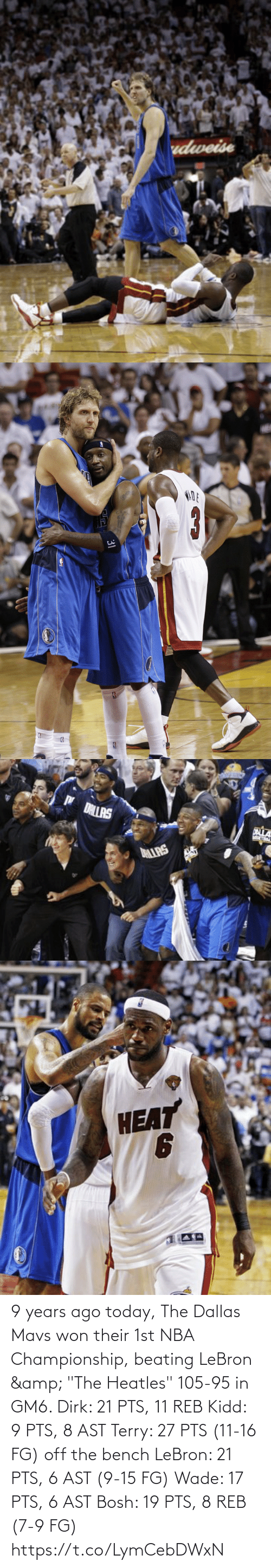 """NBA: 9 years ago today, The Dallas Mavs won their 1st NBA Championship, beating LeBron & """"The Heatles"""" 105-95 in GM6.   Dirk: 21 PTS, 11 REB Kidd: 9 PTS, 8 AST Terry: 27 PTS (11-16 FG) off the bench  LeBron: 21 PTS, 6 AST (9-15 FG) Wade: 17 PTS, 6 AST Bosh: 19 PTS, 8 REB (7-9 FG) https://t.co/LymCebDWxN"""