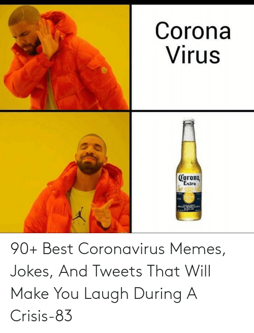 Jokes And: 90+ Best Coronavirus Memes, Jokes, And Tweets That Will Make You Laugh During A Crisis-83