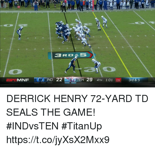 Derrick Henry, Memes, and The Game: 91  30  20  MNF DERRICK HENRY 72-YARD TD SEALS THE GAME!  #INDvsTEN #TitanUp https://t.co/jyXsX2Mxx9