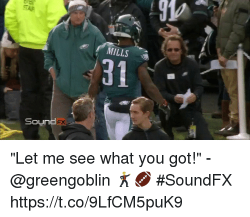 """Memes, 🤖, and Got: 910  MILLS  31  Sound """"Let me see what you got!"""" - @greengoblin  🕺🏈 #SoundFX https://t.co/9LfCM5puK9"""