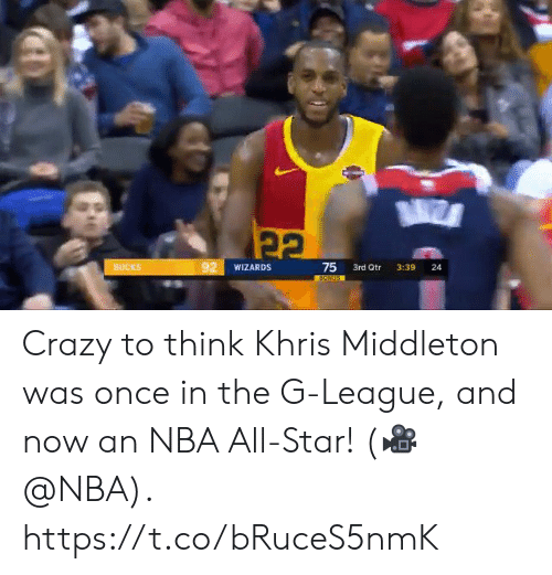 Khris Middleton: 92  75 3rd Qtr 3:39 24  WIZARDS  BUCKS Crazy to think Khris Middleton was once in the G-League, and now an NBA All-Star!  (🎥 @NBA).  https://t.co/bRuceS5nmK