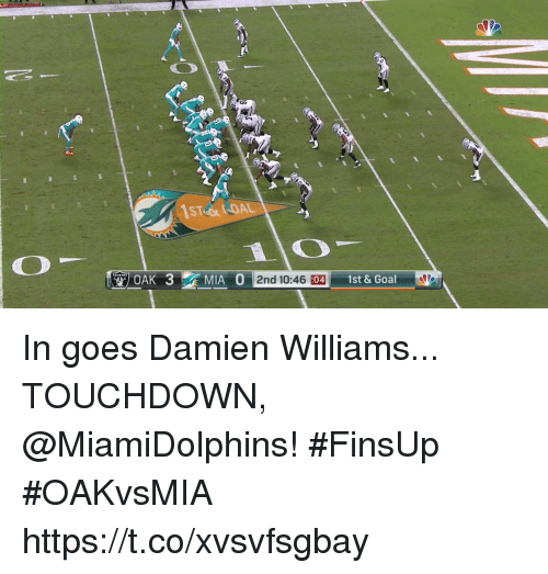 Memes, Goal, and 🤖: 97 OAK 3  IA 11-2nd  0:46 :04 1st & Goal In goes Damien Williams... TOUCHDOWN, @MiamiDolphins! #FinsUp #OAKvsMIA https://t.co/xvsvfsgbay