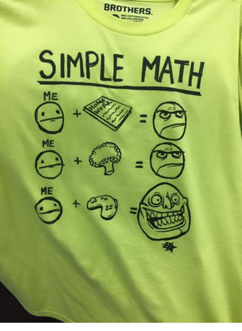 Math, Dank Memes, and Simple: BROTHERS.  SIMPLE MATH  ME