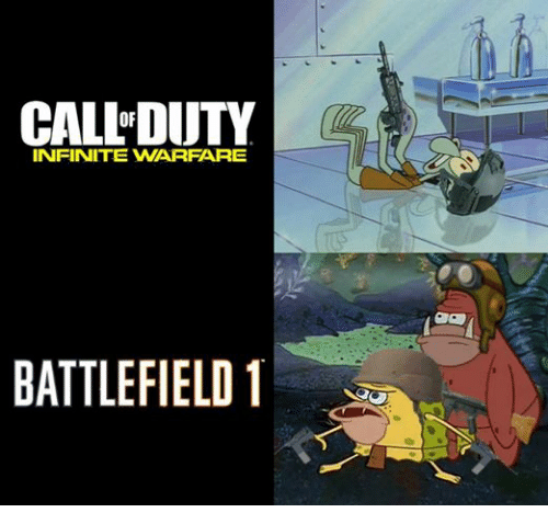 Dank Memes, Battlefield, and Battlefield 1: CALL DUTY  INFINITE WARFARE  BATTLEFIELD 1