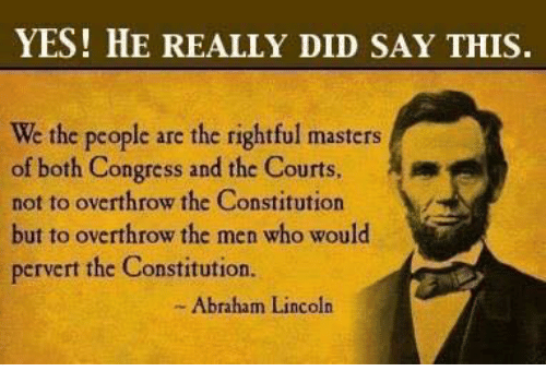 Yes He Really Did Say This We The People Are The Rightful