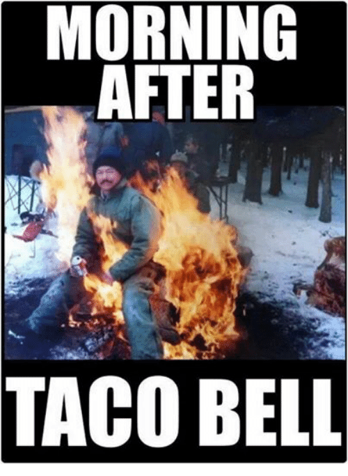 Mexican Word of the Day: MORNING  AFTER  TACO BELL