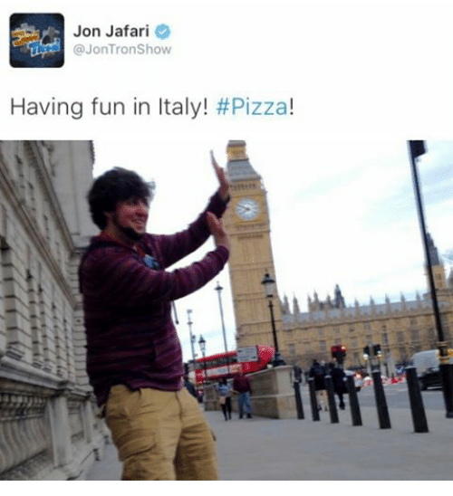 Pizza, Dank Memes, and Italy: Jon Jafari  @JonTron Show  Having fun in Italy!