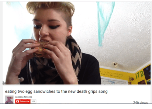 Death, Songs, and Dank Memes: eating two egg sandwiches to the new death grips song  vanessa fonseca  Subscribe  179  246 views