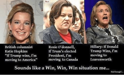 hillary if donald british columnist rosie o donnell trump wins i m